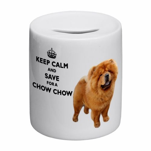 Keep Calm And Save For A Chow Chow Novelty Ceramic Money Box
